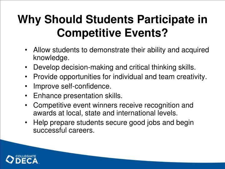 Why should students participate in competitive events