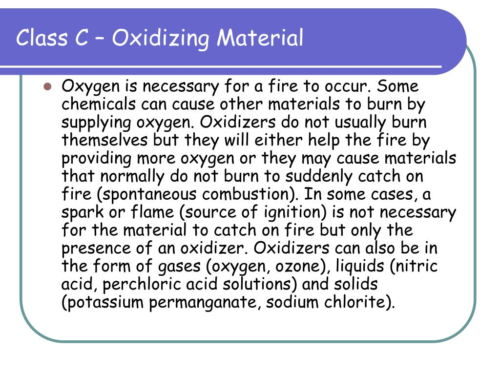 Class C – Oxidizing Material