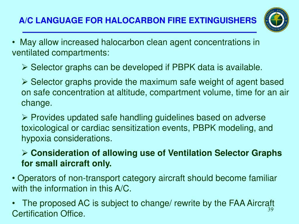 A/C LANGUAGE FOR HALOCARBON FIRE EXTINGUISHERS