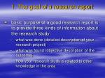 1 the goal of a research report