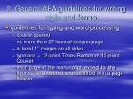 2 general apa guidelines for writing style and format26