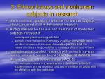 3 ethical issues and nonhuman subjects in research