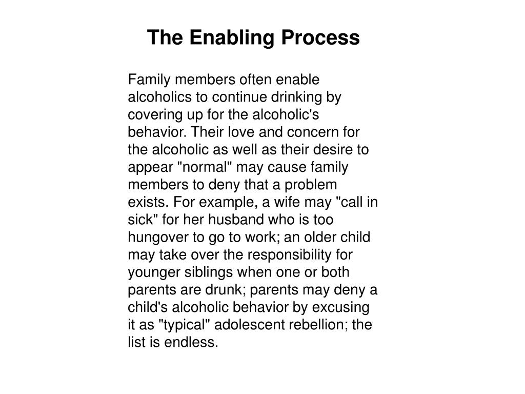 The Enabling Process
