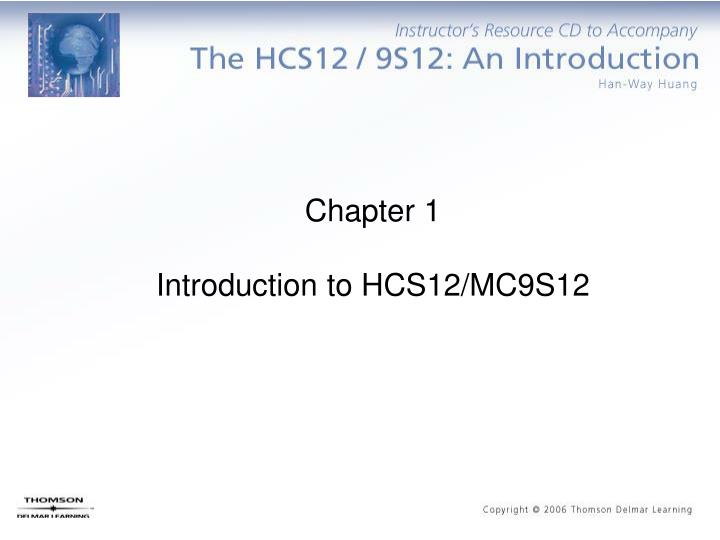 Chapter 1 introduction to hcs12 mc9s12