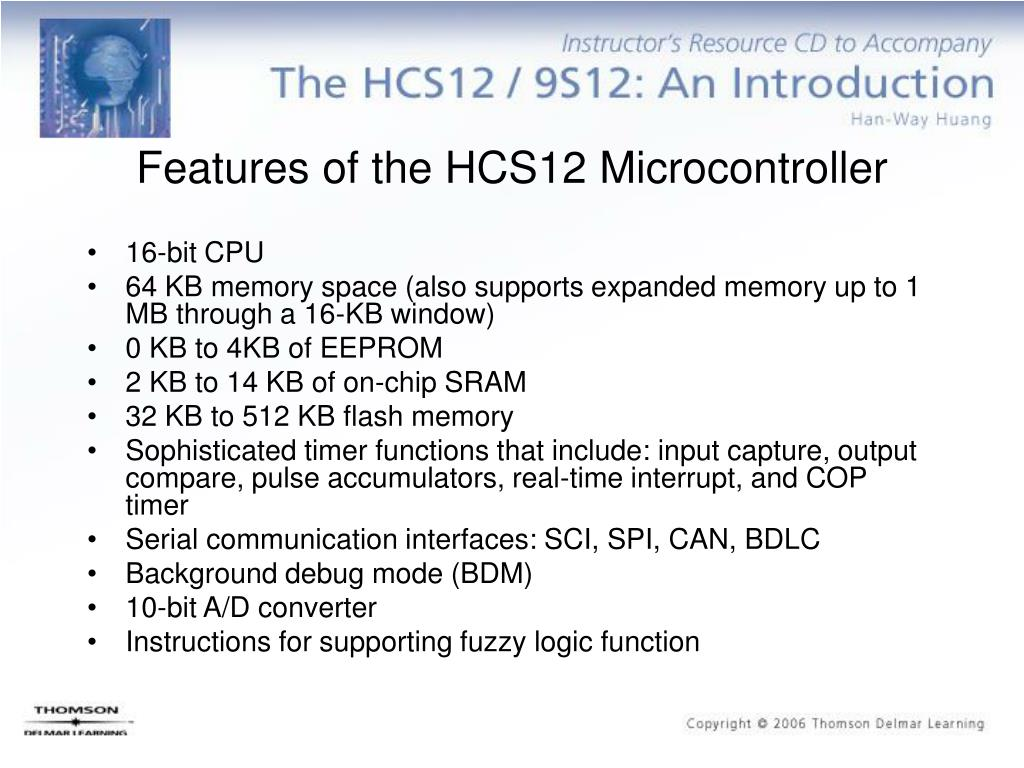 Features of the HCS12 Microcontroller