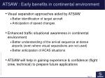 atsaw early benefits in continental environment