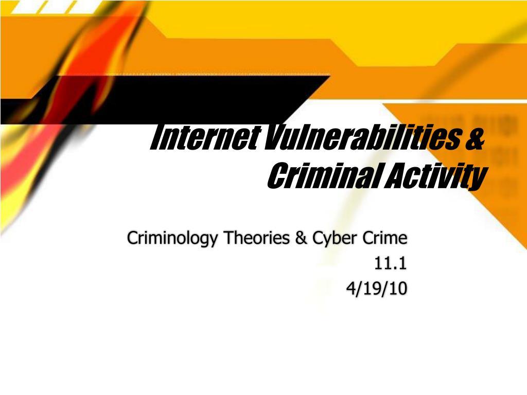 internet vulnerabilities criminal activity l.
