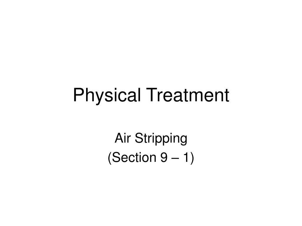 Physical Treatment