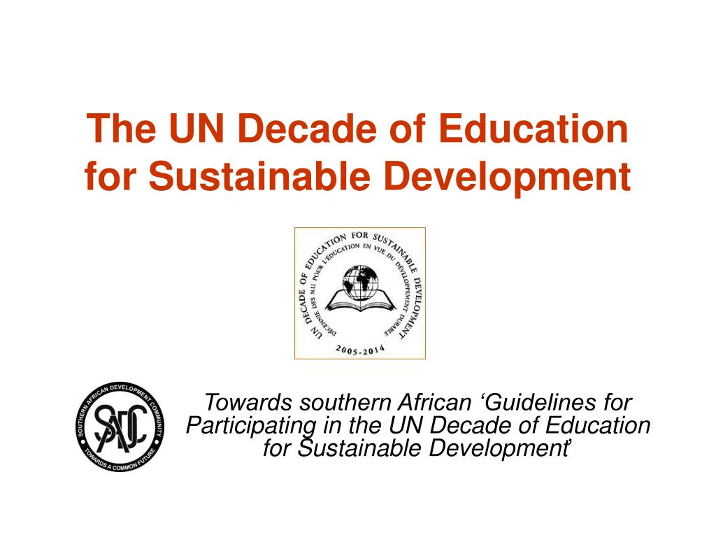 The UN Decade of Education for Sustainable Development