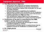 equipment approval pma