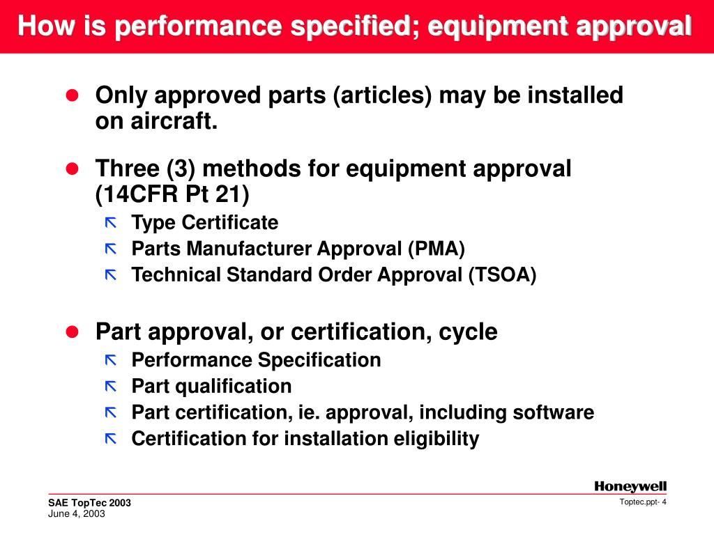 How is performance specified; equipment approval