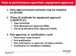 how is performance specified equipment approval