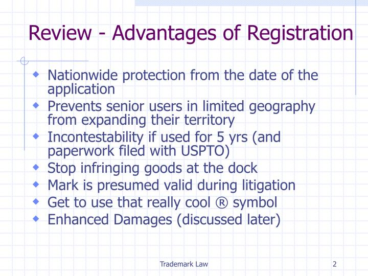 Review advantages of registration