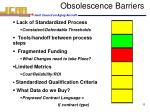 obsolescence barriers