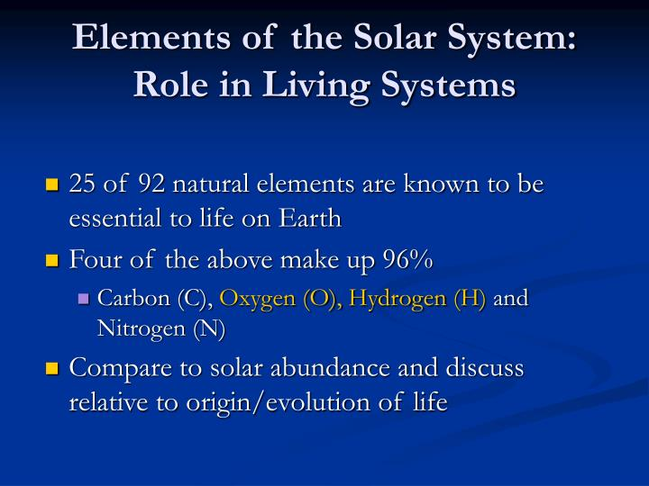 Elements of the Solar System: Role in Living Systems