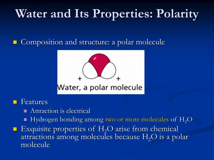 Water and Its Properties: Polarity