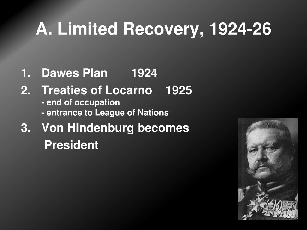 A. Limited Recovery, 1924-26