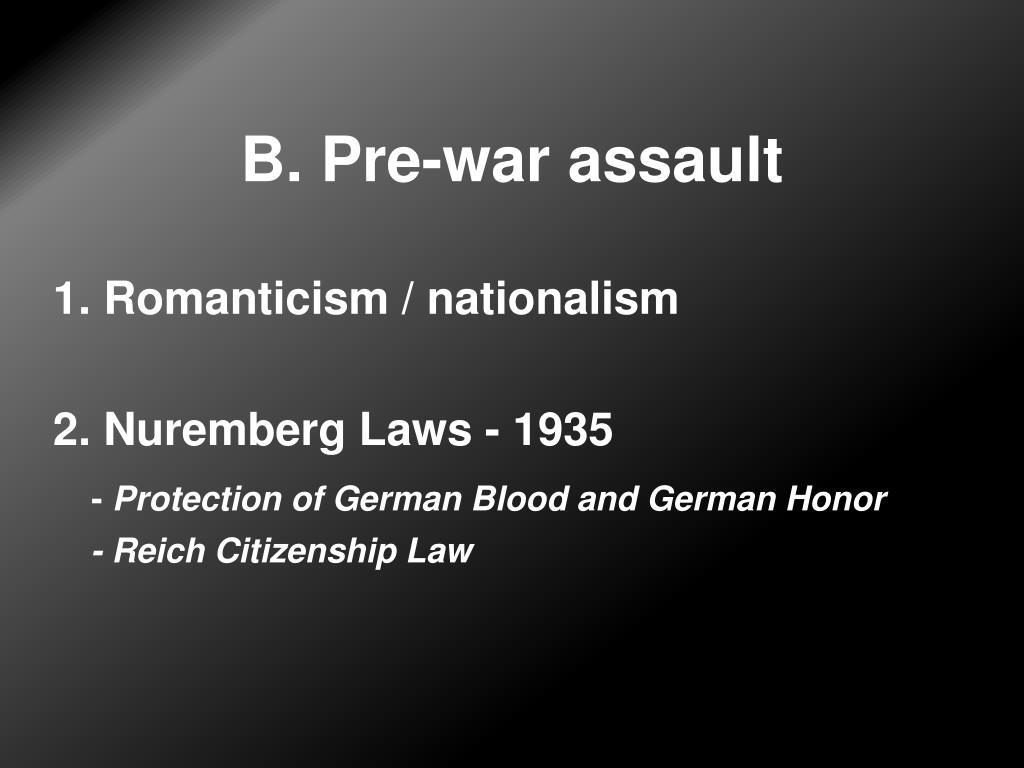 B. Pre-war assault