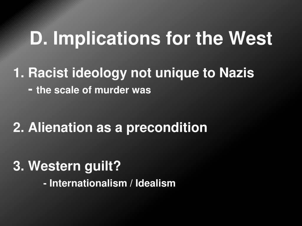 D. Implications for the West