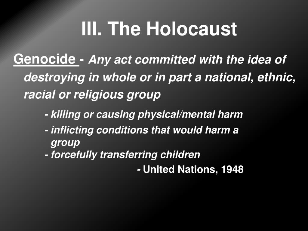 III. The Holocaust
