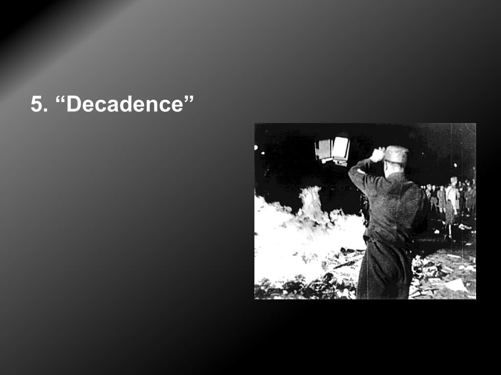 "5. ""Decadence"""