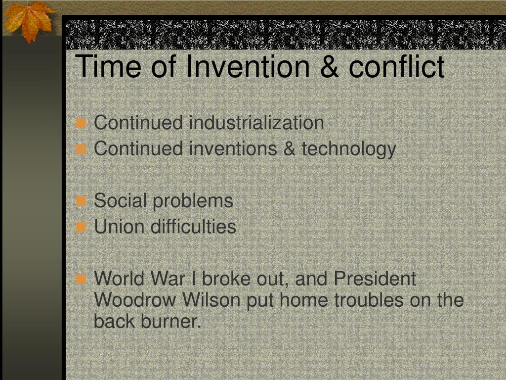 Time of Invention & conflict