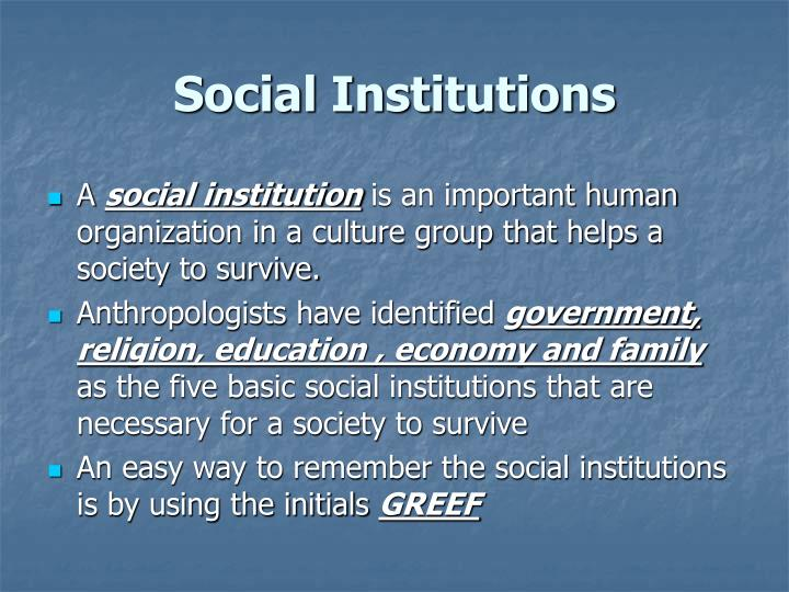 social institutions in a society provide