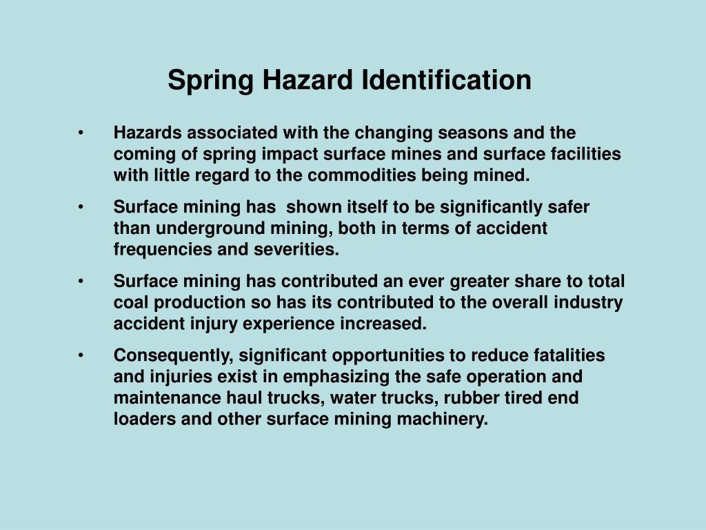 Spring Hazard Identification