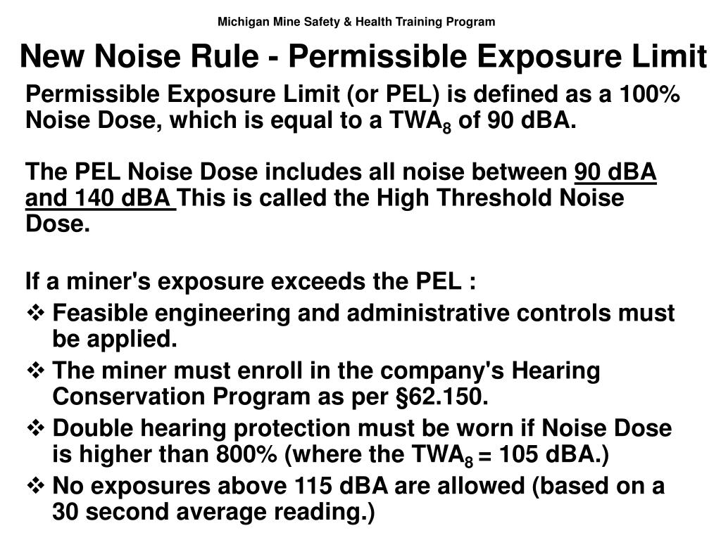 New Noise Rule - Permissible Exposure Limit