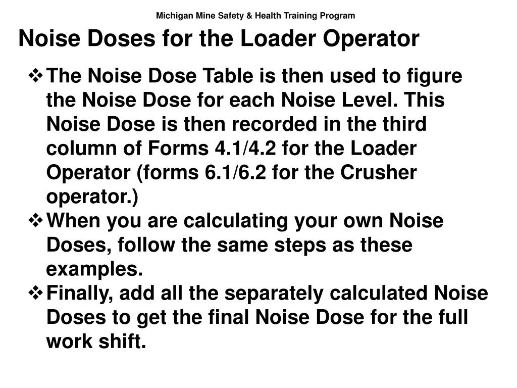 Noise Doses for the Loader Operator