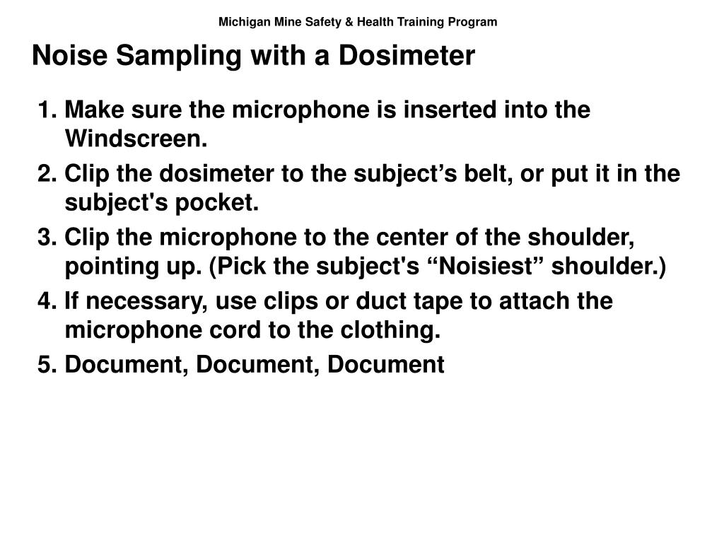 Noise Sampling with a Dosimeter