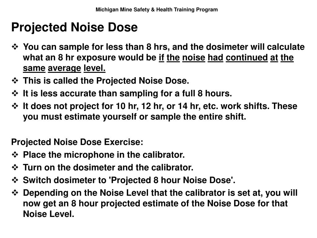 Projected Noise Dose
