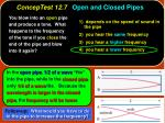 conceptest 12 7 open and closed pipes12