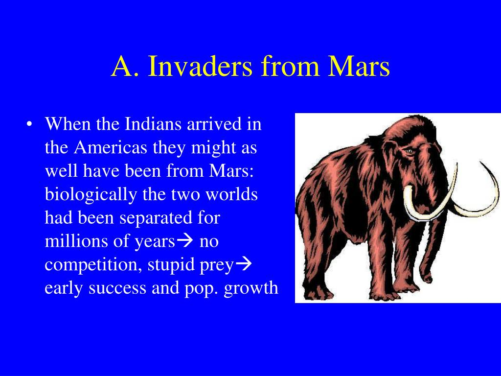A. Invaders from Mars