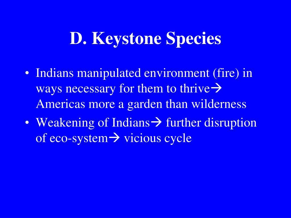 D. Keystone Species