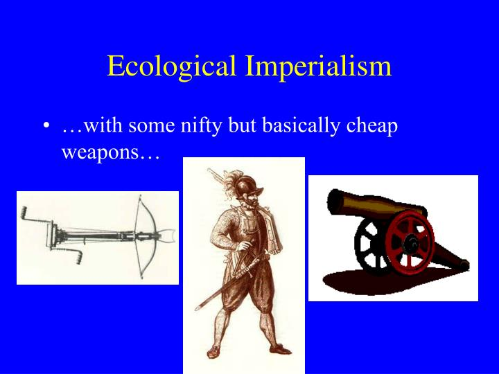 Ecological imperialism3