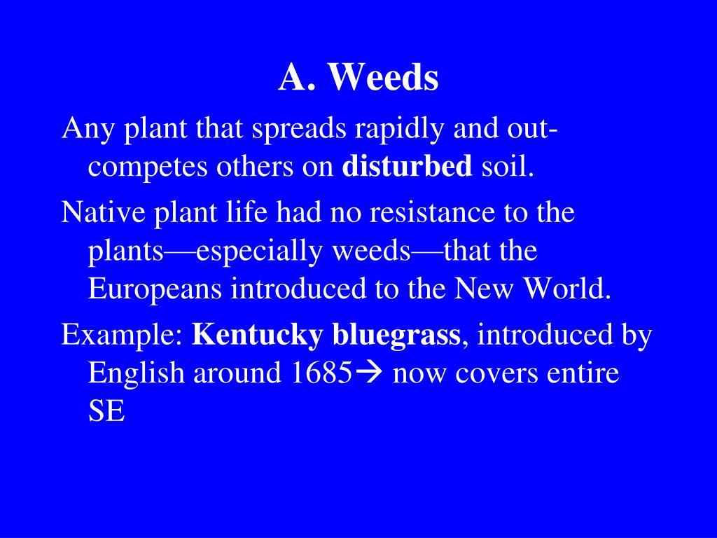 A. Weeds