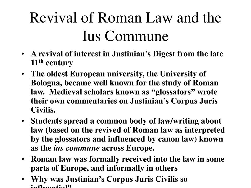 Revival of Roman Law and the Ius Commune