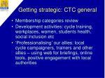 getting strategic ctc general