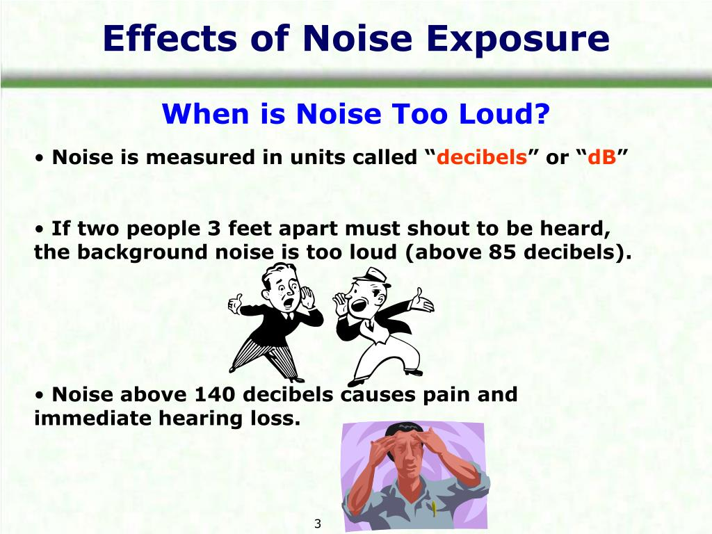 Effects of Noise Exposure