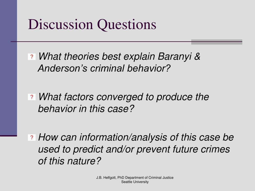 the criminal typology that delivers information on motives means and after crime behavior Crime scene profiling 2 and knowledge of criminal behavior, facts learn about the motives and personalities of the offender by focusing on the evidence.