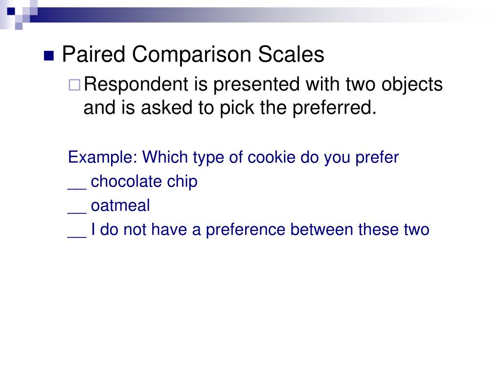 Paired Comparison Scales
