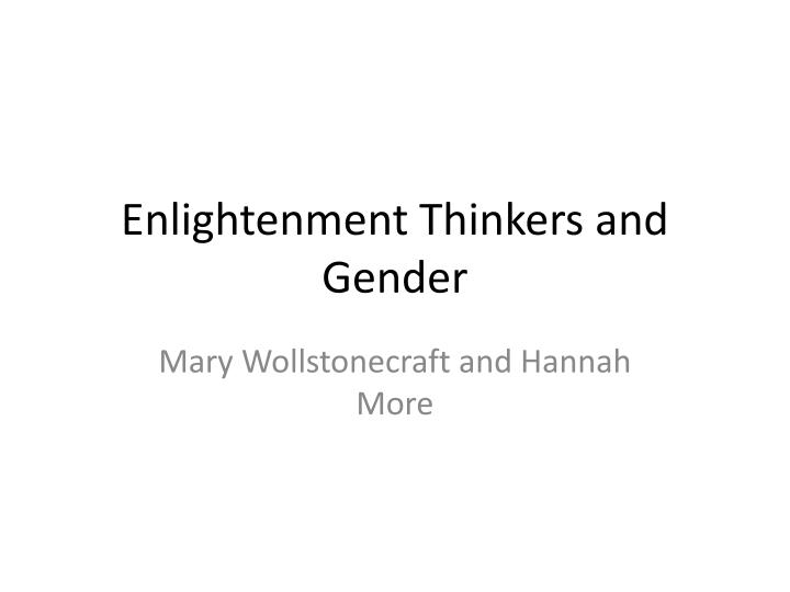 Enlightenment thinkers and gender