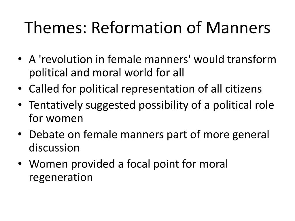 Themes: Reformation of Manners