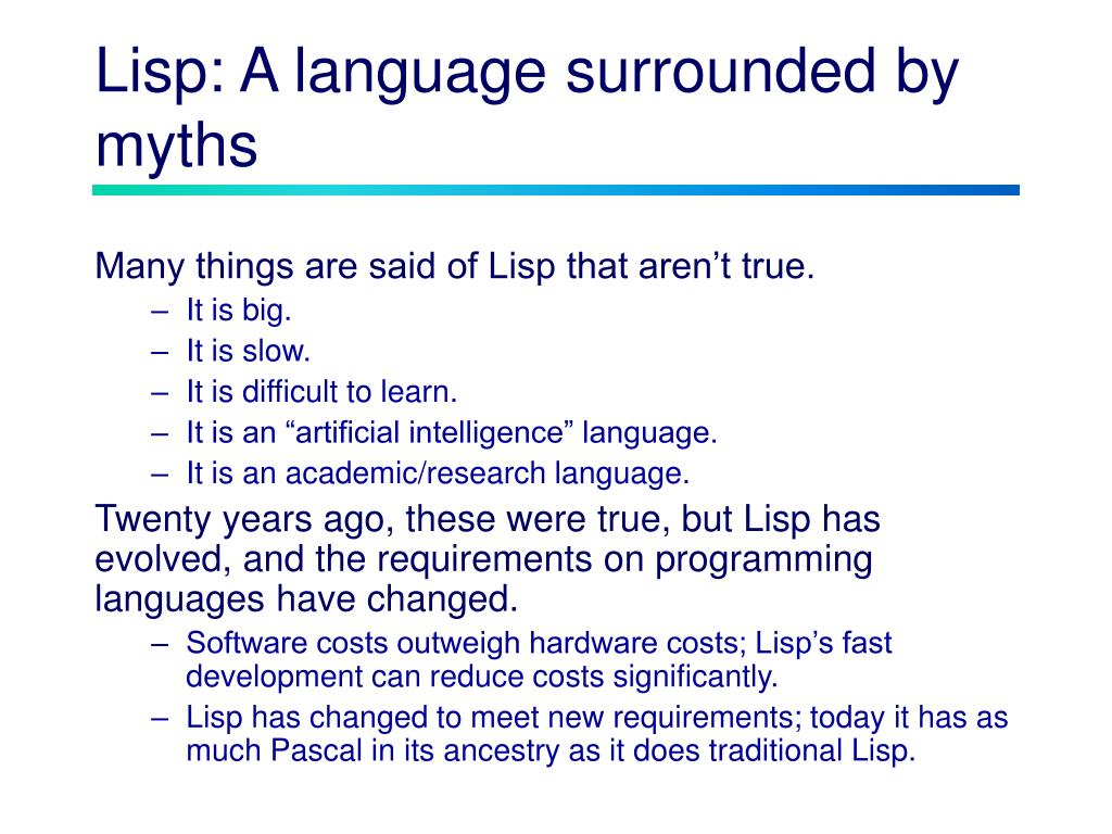 Lisp: A language surrounded by myths