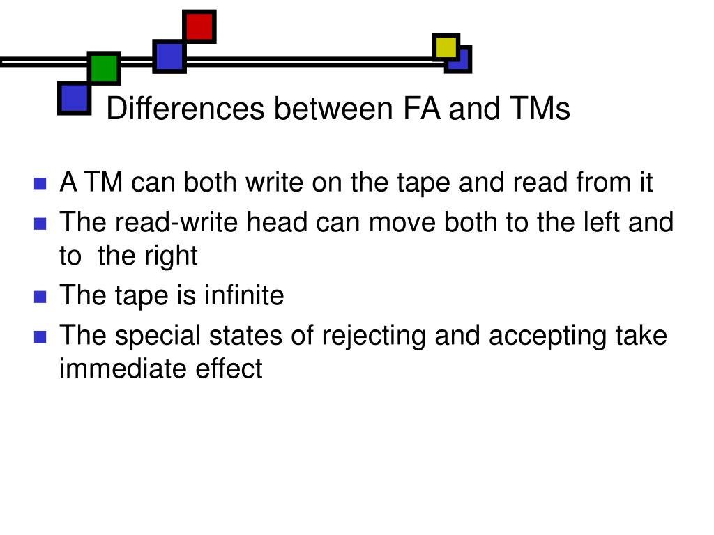 Differences between FA and TMs