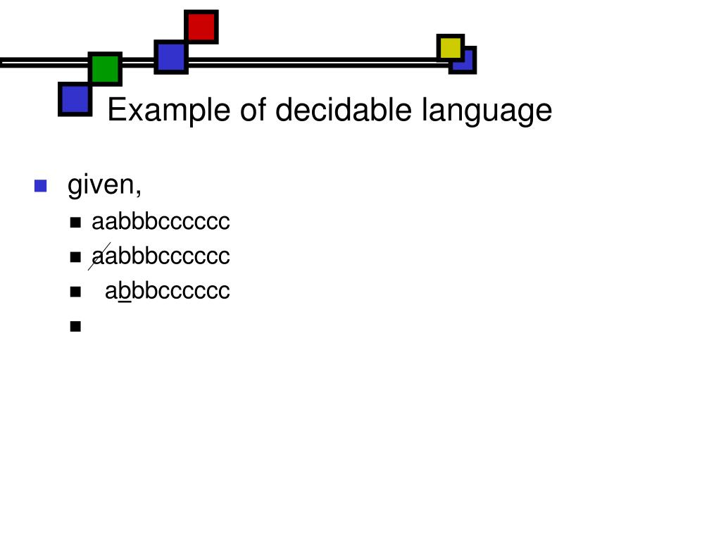 Example of decidable language