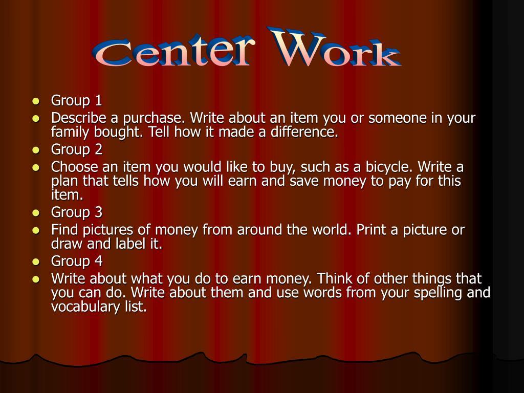 Center Work