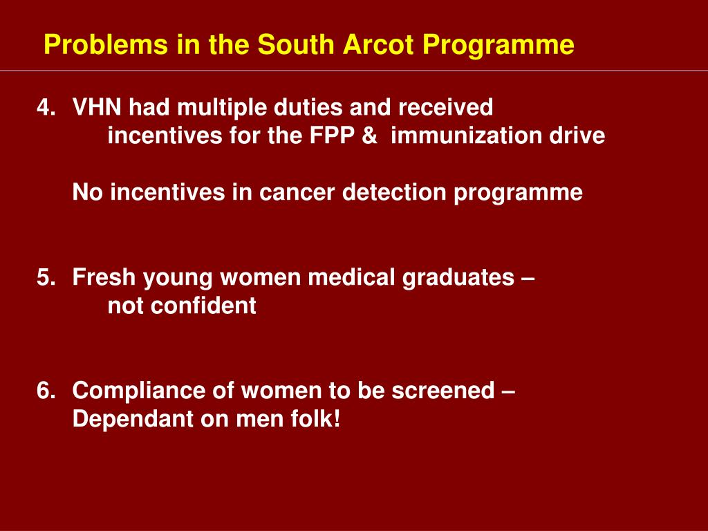 Problems in the South Arcot Programme