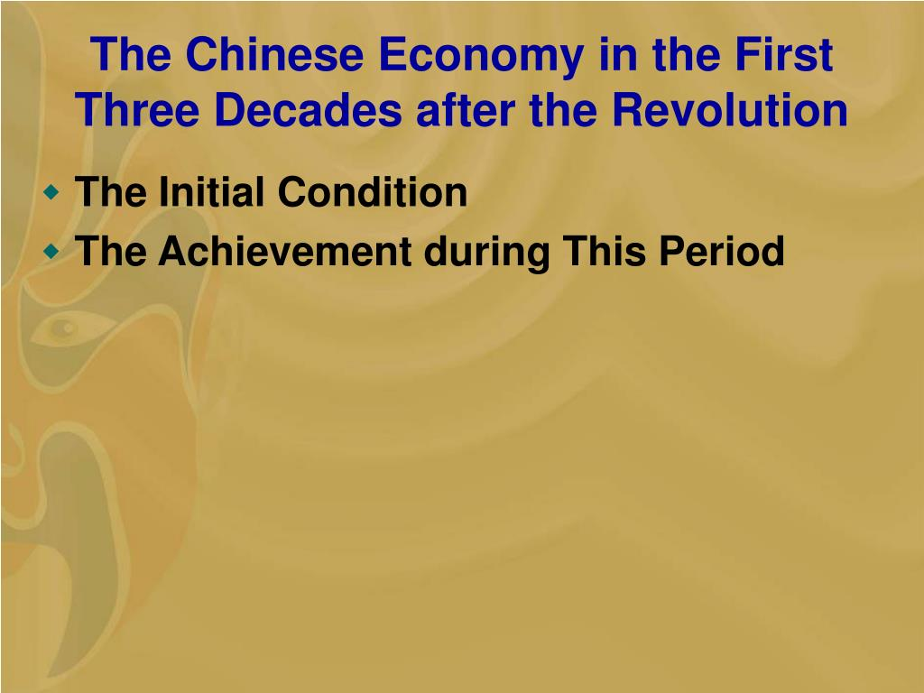 The Chinese Economy in the First Three Decades after the Revolution